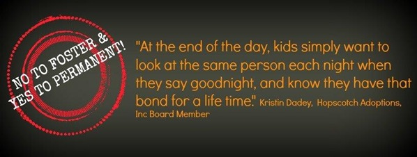 Kristin%20Dadey%20Qoute%20No%20to%20foster%20Yes%20to%20permanent%2012-10-2013