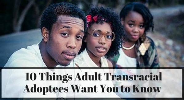 Ten-Things-Adult-Transracial-Adoptees