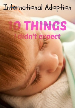 International-Adoption-10-Things-I-didnt-expect