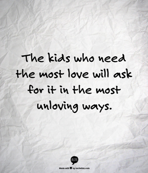 kids-who-need-love-quote